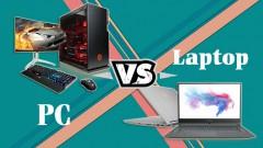 Nên mua máy tính để bàn hay laptop?