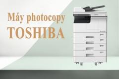 Ưu điểm của máy photocopy toshiba khiến bạn phải chú ý